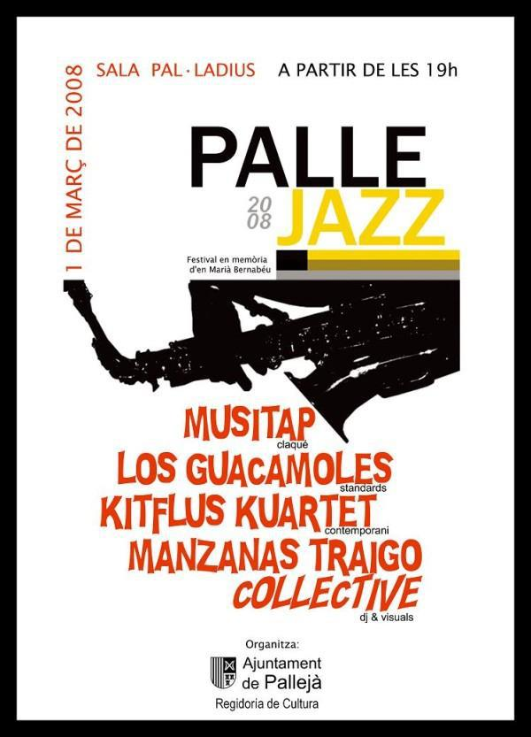 1ª Edició Festival Pallejazz - 2008